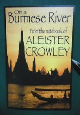 On A Burmese River by Aleister Crowley - Limited Edition rare occult