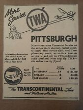 1940 Transcontinental & Western Airlines Ad TWA Pittsburgh