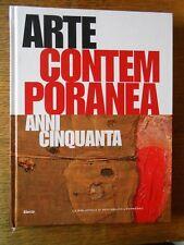 Arte Contemporanea vol. 1 anni cinquanta Electa