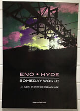 BRIAN ENO & KARL HYDE Someday World Album Promo Poster A2 Underworld Warp ***NEW