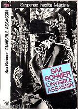 NEO n°139 # SAX ROHMER # L'INVISIBLE ASSASSIN # 1987