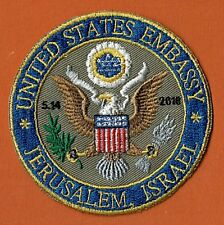 COMMEOMRATIVE PATCH  OF OPENING  THE 1ST EMBASSY IN  JERUSALEM THE U.S.EMBASSY