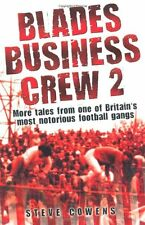 Blades Business Crew II By Steve Cowens