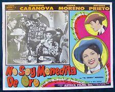 NO SOY MONEDITA DE ORO Lucha Moreno Fernando Casanova LOBBY CARD PHOTO 1958