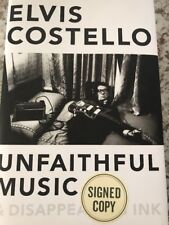 SIGNED 1st Elvis Costello Unfaithful Music and Disappearing Ink NEW PSA COA