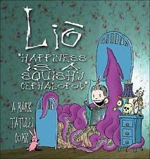 Lio: Happiness Is a Squishy Cephalopod by Mark Tatulli Paperback Book (English)