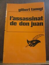 Gilbert Tanugi: l'asassinat de Don Juan/Le Masque N°1615 Champs-Elysées