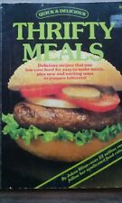 QUICK & DELICIOUS THRIFTY MEALS RECIPES MAGAZINE COOK BOOK 1987 (RARE, VINTAGE)