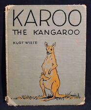 KURT WIESE-KAROO, THE KANGAROO-Very Rare 1929 First Edition Book-Illustrated