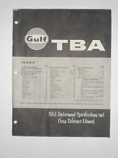 Gulf TBA 1966 Replacement Specifications and Cross Reference Manual