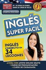 Ingles Super facil (Very Easy English) (Spanish Edition) (Ingles en 100 Dias), A