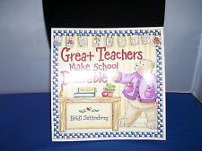 Book For Teachers Great Teachers Make School Bearable by Heidi Satterburg 2