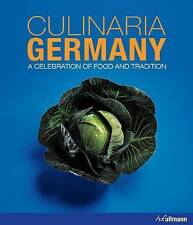 Culinaria Germany: A Celebration of Food and Tradition by Christine Metzger (Hardback, 2015)