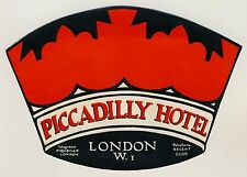 Picadilly Hotel LONDON UK Great Britain * Old Luggage Label Kofferaufkleber