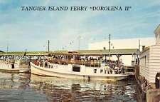Tangier Island Virginia Ferry Dorolena II Waterfront Vintage Postcard K54518