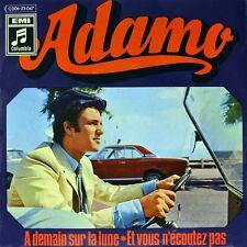 """7"""" SALVATORE ADAMO A demain sur la lune / Et vous n'ecoutez pas COLUMBIA D 1969"""