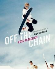 Off the Chain: An Insider's History of Snowboarding-ExLibrary