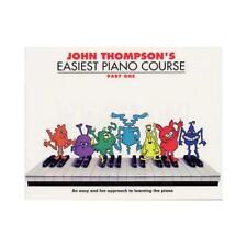 John Thompson's Easiest Piano Course. Part 1 by John Thompson