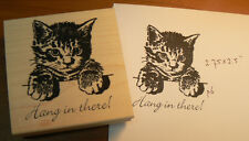 "P6 Hang in there!  rubber stamp ""kitten"" 3x2.5"""