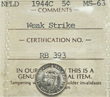 1944-c Newfoundland 5 cents ICCS graded MS-63 *Weak Strike