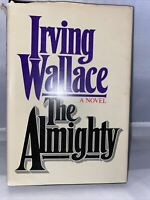 First Edition THE ALMIGHTY by Irving Wallace 1st Edition HC Dust Jacket 1982
