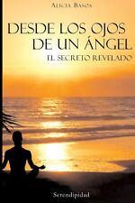 Desde Los Ojos de un Angel by Miss Alicia Hebe Basos (2013, Paperback)