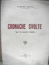Scuola Salerno CRONACHE SVOLTE PER LE SCUOLE MEDIE Pierino Botta Jovane 1970 del
