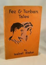 FEZ AND TURBAN TALES 1920 Armenian Genocide Missionaries