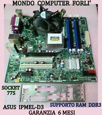 SCHEDA MADRE SOCKET 775 ASUS IPMEL-D3+CPU DUAL CORE E5700/3.01GHz/+ 2Gb RAM DDR3
