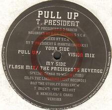 T President - Tirer Up - President Productions