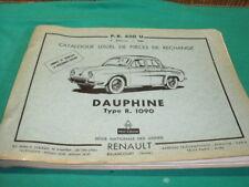 RENAULT DAUPHINE 1090 CATALOGUE DE PIECES DETACHEES GENERAL D ORIGINE