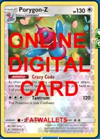1X Porygon-Z 157/214 Pokemon Online Card TCG PTCGO Digital Card