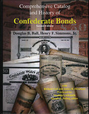 NEW Book Comprehensive Catalog And History Of Confederate Bonds 2nd Ed All COLOR