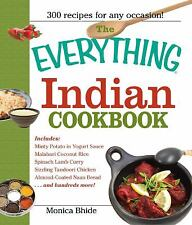 The Everything Indian Cookbook: 300 Tantalizing Recipes--From Sizzling Tandoori