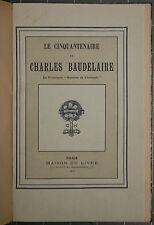 Charles Baudelaire. Le Cinquantenaire de Charles Baudelaire. 1917.