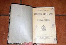 DICCIONARIO ALEMÁN ITALIANO ITALIANO ALEMÁN ED. PAOLO CARRARA 1873 ATRÁS PIEL