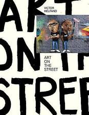 NEW ART on the STREET by Victor Helfand