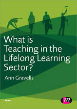 What is Teaching in the Lifelong Learning Sector? by Ann Gravells (Paperback,...