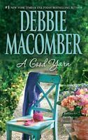 A Good Yarn (A Blossom Street Novel) by Macomber, Debbie