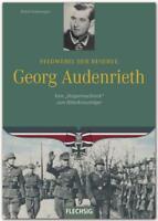 Feldwebel der Reserve GEORG AUDENRIETH Ritterkreuzträger Gebirgsjäger NEU!
