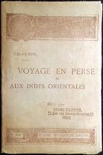 Jean-Baptiste-Siméon Chardin, Voyage en Perse, Ed. Henri Gautier, 1894
