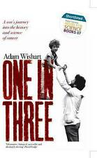 Very Good, One in Three: A son's journey into the history and science of cancer,