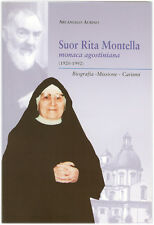 ARCANGELO AURINO - SUOR RITA MONTELLA Biografia - Missione - Carismi - Padre Pio