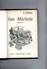 E. Werner # SAN MICHELE # Adriano Salani Editore 1932