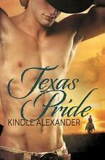 Texas Pride by Kindle Alexander (2013, Paperback)