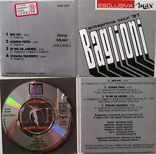"""CLAUDIO BAGLIONI – anteprima tour 1991 - Esclusiva Max - 3"""" Mini CD promozionale"""