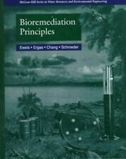 Bioremediation Principles by Eweis, Ergas, Chang, Schroeder