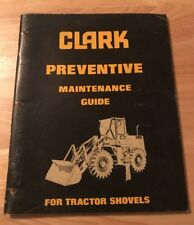 CLARK PREVENTIVE MAINTENANCE GUIDE FRO TRACTOR SHOVELS 3126 FAST/FREE SHIPPING
