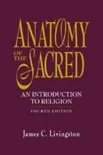 Anatomy of the Sacred: An Introduction to Religion 4th Edition