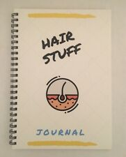 Hair Stuff - hair journal, know what works for your hair and what doesn't